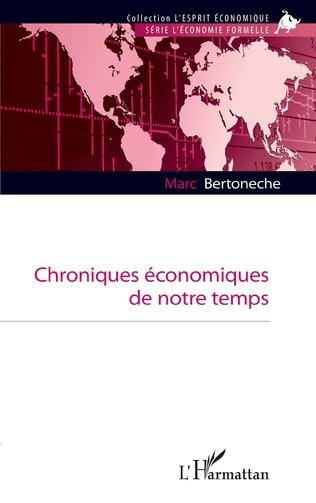 CHRONIQUES ÉCONOMIQUES DE NOTRE TEMPS