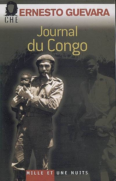 Journal du Congo - Souvenirs de la guerre révolutionnaire