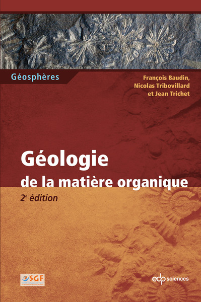 GEOLOGIE DE LA MATIERE ORGANIQUE