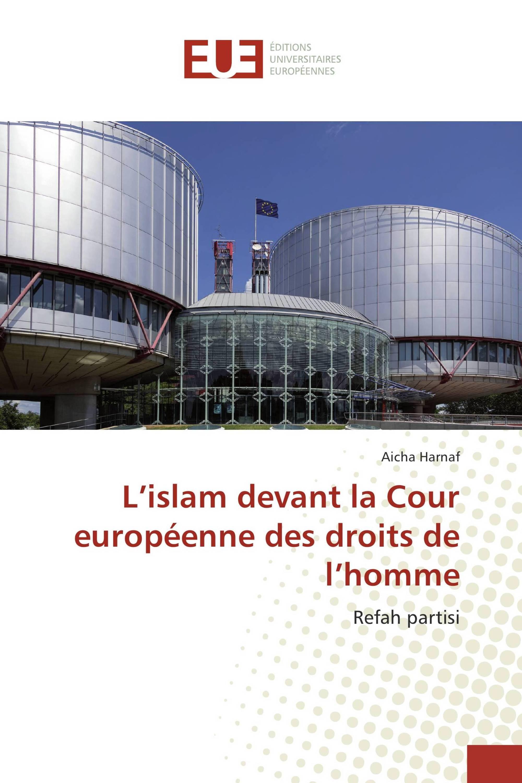 L'islam devant la Cour européenne des droits de l'homme