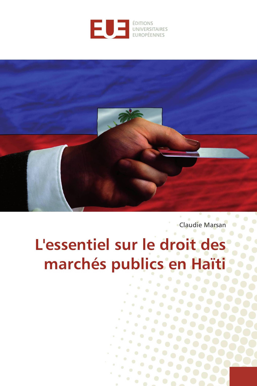 L'essentiel sur le droit des marchés publics en Haïti