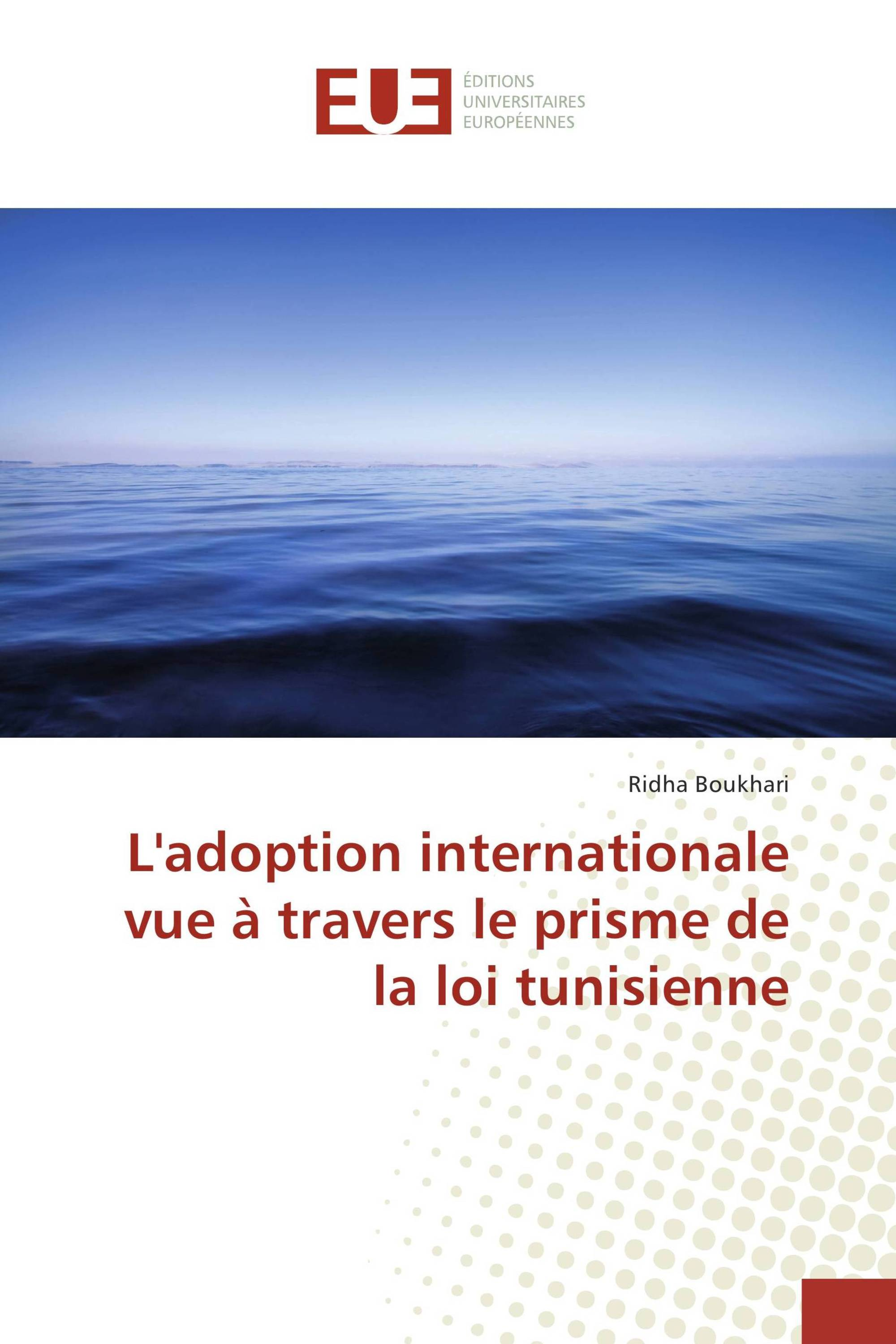 L'adoption internationale vue à travers le prisme de la loi tunisienne