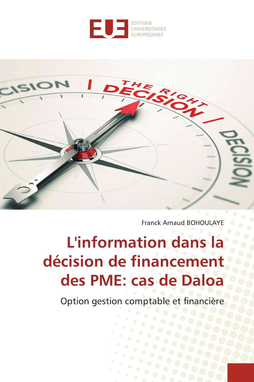 L'information dans la décision de financement des PME: cas de Daloa Option gestion comptable et financière