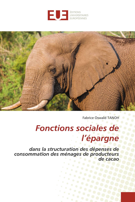 Fonctions sociales de l'épargne dans la structuration des dépenses de consommation des ménages de producteurs de cacao