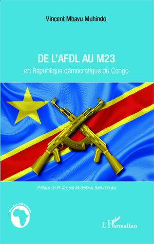 DE L'AFDL AU M23 en République démocratique du Congo