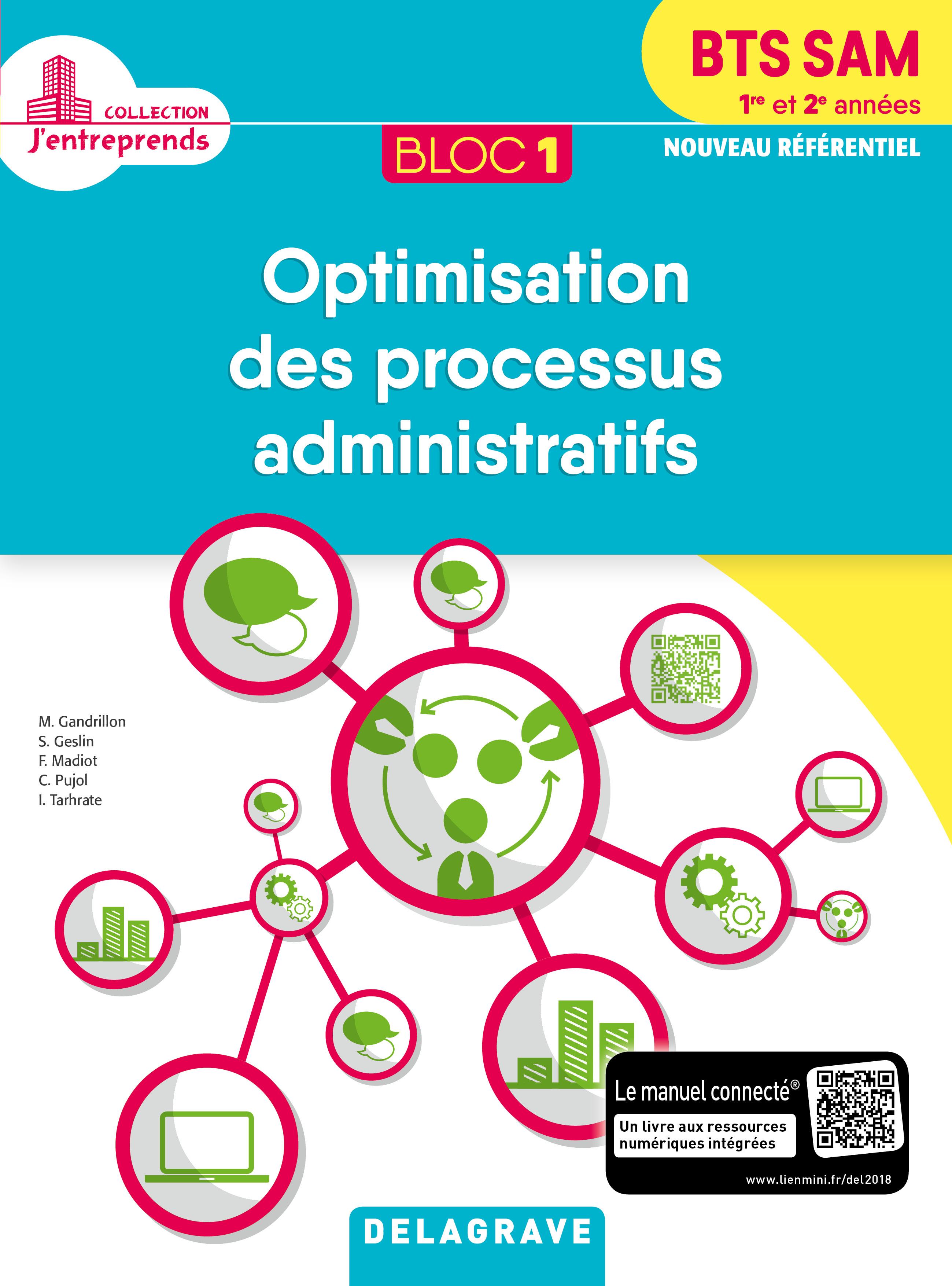Bloc 1 - Optimisation des processus administratifs 1re et 2e années BTS SAM (2018)
