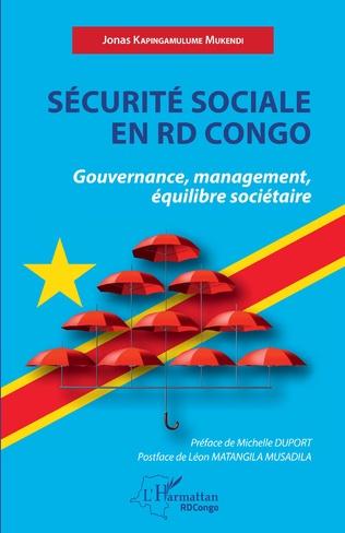 SÉCURITÉ SOCIALE EN RDC Gouvernance, management, équilibre sociétaire