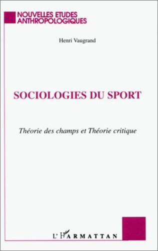 SOCIOLOGIES DU SPORT Théorie des champs et Théorie critique