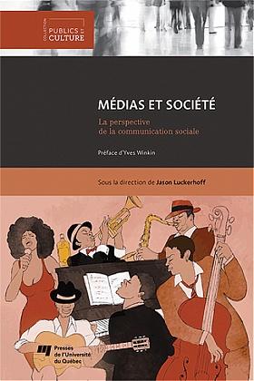 Médias et société La perspective de la communication sociale