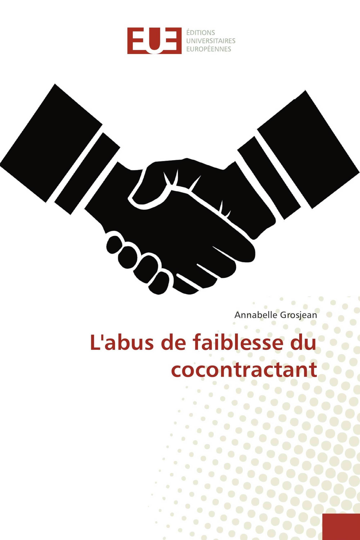L'abus de faiblesse du cocontractant
