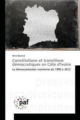 Constitutions et transitions démocratiques en côte divoire